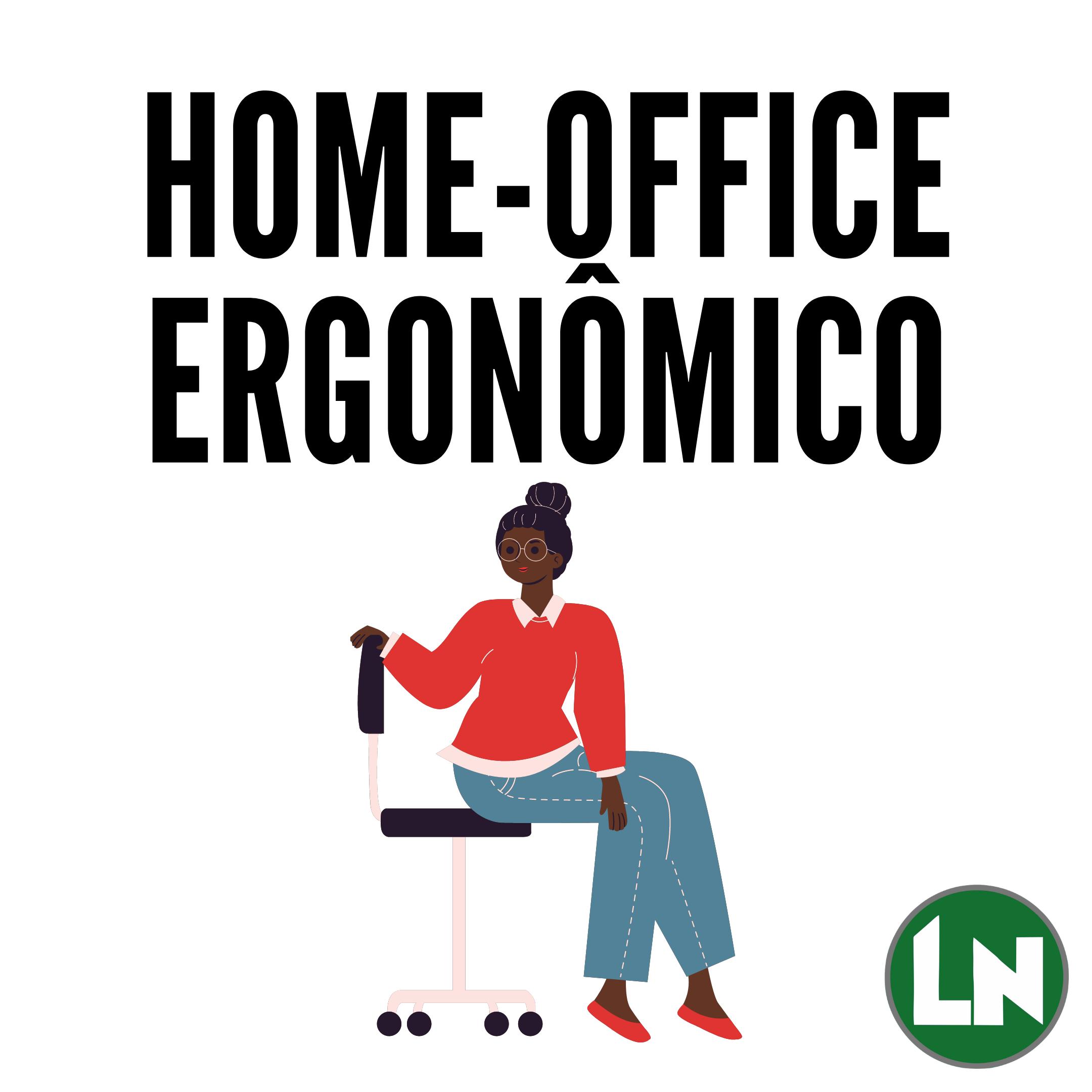 Home-Office Ergonômico